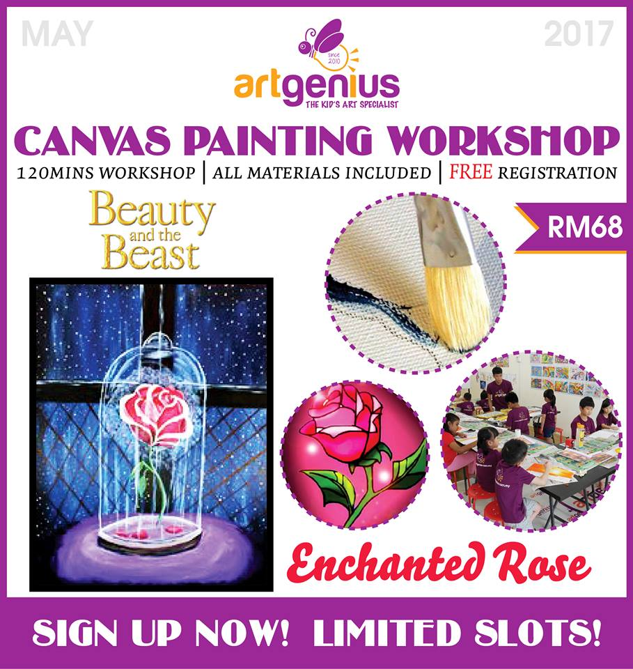 May 2017 Beauty and The Beast Enchanted Rose Canvas Painting Workshop